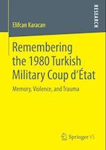Remembering the 1980 Turkish Military Coup d'Etat