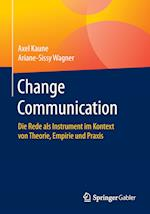 Change Communication af Axel Kaune, Ariane-Sissy Wagner