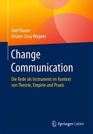 Change Communication af Ariane-Sissy Wagner, Axel Kaune