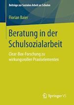 Beratung in Der Schulsozialarbeit af Julia Gerodetti, Rahel Heeg, Florian Baier