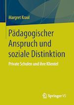 Padagogischer Anspruch Und Soziale Distinktion