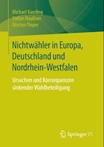 Nichtwahler in Europa, Deutschland und Nordrhein-Westfalen af Michael Kaeding, Morten Pieper, Stefan Hauner