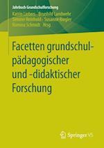 Facetten Grundschulpadagogischer Und -Didaktischer Forschung af Katrin Liebers