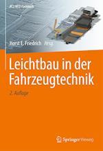 Leichtbau in Der Fahrzeugtechnik (Atz/Mtz-fachbuch)