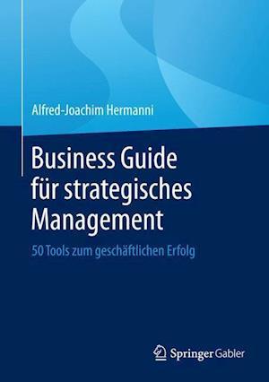 Business Guide Fur Strategisches Management