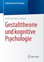Gestalttheorie und kognitive Psychologie af Hellmuth Metz-Gockel