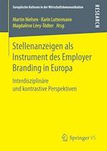Stellenanzeigen ALS Instrument Des Employer Branding in Europa (Europaische Kulturen in der Wirtschaftskommunikation, nr. 23)