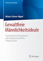 Gewaltfreie Mannlichkeitsideale af Miriam Schroer-Hippel