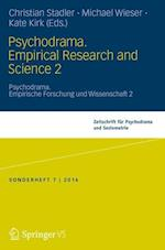 Psychodrama. Empirical Research and Science 2 af Christian Stadler