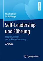 Self-Leadership Und Fuhrung af Marco Furtner, Urs Baldegger