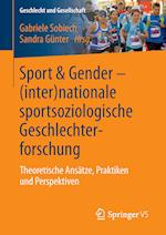 Sport & Gender - (Inter)Nationale Sportsoziologische Geschlechterforschung