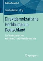 Direktdemokratische Hochburgen in Deutschland af Lars Holtkamp