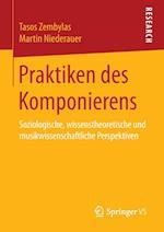 Praktiken Des Komponierens af Tasos Zembylas, Martin Niederauer