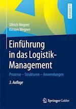 Einfuhrung in Das Logistik-Management