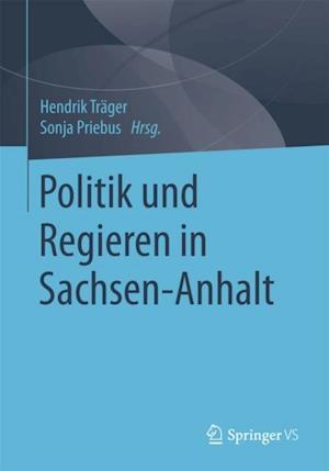 Politik und Regieren in Sachsen-Anhalt