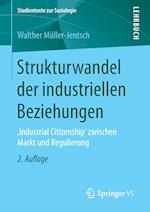 Strukturwandel Der Industriellen Beziehungen af Walther Muller-Jentsch