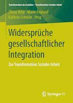Widerspruche Gesellschaftlicher Integration (Transformation Des Sozialen Transformation Sozialer Arbeit, nr. 4)