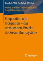 Kooperation Und Integration - Das Unvollendete Projekt Des Gesundheitssystems (Gesundheit Politik Gesellschaft Wirtschaft)