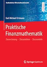 Praktische Finanzmathematik (Studienbucher Wirtschaftsmathematik)