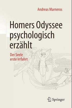 Homers Odyssee psychologisch erzahlt af Andreas Marneros