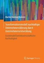 Transformationsmodell Nachhaltiger Unternehmensfuhrung Durch Unternehmensentwicklung af Martin Christian Kemnitz