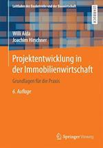 Projektentwicklung in Der Immobilienwirtschaft (Leitfaden des Baubetriebs und der Bauwirtschaft)