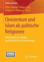 Christentum Und Islam ALS Politische Religionen (Politik und Religion)