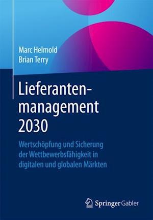 Lieferantenmanagement 2030 af Brian Terry, Marc Helmold