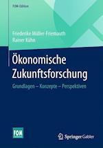 Okonomische Zukunftsforschung (FOM Edition)