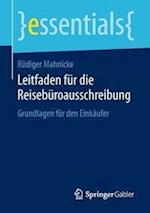 Leitfaden Fur Die Reiseburoausschreibung (Essentials)