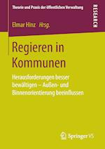 Regieren in Kommunen (Theorie Und Praxis Der Offentlichen Verwaltung)