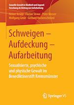 Schweigen - Aufdeckung - Aufarbeitung af Peter Mosser, Florian Straus, Heiner Keupp