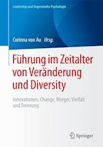 Fuhrung Im Zeitalter Von Veranderung Und Diversity (Leadership Und Angewandte Psychologie)