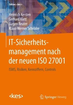 IT-Sicherheitsmanagement nach der neuen ISO 27001 af Heinrich Kersten, Gerhard Klett, Klaus-Werner Schroder