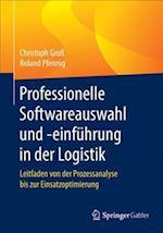 Professionelle Softwareauswahl Und -Einfuhrung in Der Logistik