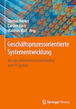Geschaftsprozessorientierte Systementwicklung