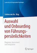 Auswahl Und Onboarding Von Fuhrungspersonlichkeiten (Leadership Und Angewandte Psychologie)