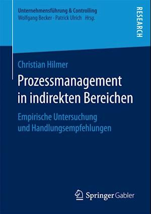 Prozessmanagement in indirekten Bereichen af Christian Hilmer