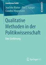 Qualitative Methoden in Der Politikwissenschaft af Claudius Wagemann, Phil C. Langer, Joachim Blatter