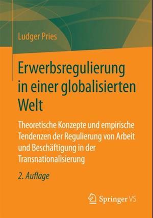 Erwerbsregulierung in einer globalisierten Welt af Ludger Pries