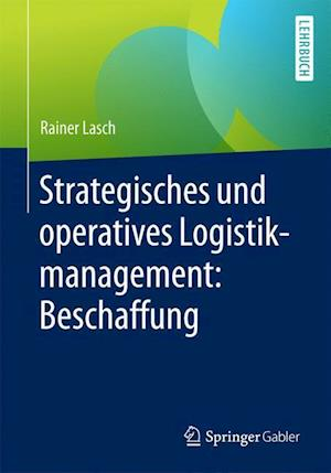 Strategisches Und Operatives Logistikmanagement