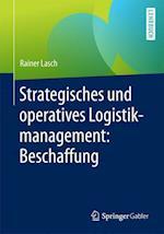 Strategisches Und Operatives Logistikmanagement