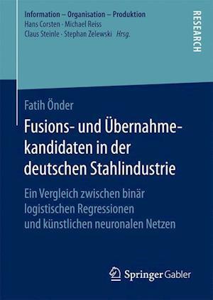 Fusions- Und Ubernahmekandidaten in Der Deutschen Stahlindustrie