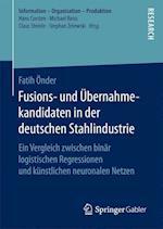 Fusions- Und Ubernahmekandidaten in Der Deutschen Stahlindustrie af Fatih Onder