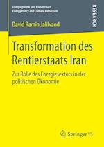 Transformation Des Rentierstaats Iran (Energiepolitik Und Klimaschutz Energy Policy and Climate Pr)
