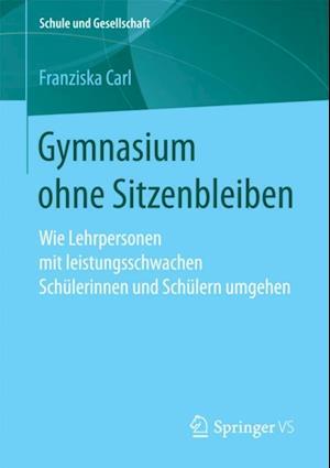 Gymnasium ohne Sitzenbleiben af Franziska Carl