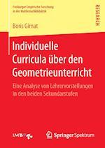 Individuelle Curricula Uber Den Geometrieunterricht (Freiburger Empirische Forschung in Der Mathematikdidaktik)