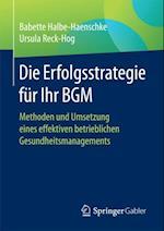 Die Erfolgsstrategie fur Ihr BGM
