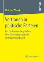 Vertrauen in Politische Parteien af Christian Wiencierz