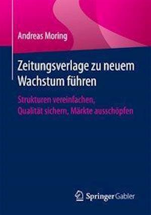 Bog, paperback Zeitungsverlage Zu Neuem Wachstum Fuhren af Andreas Moring